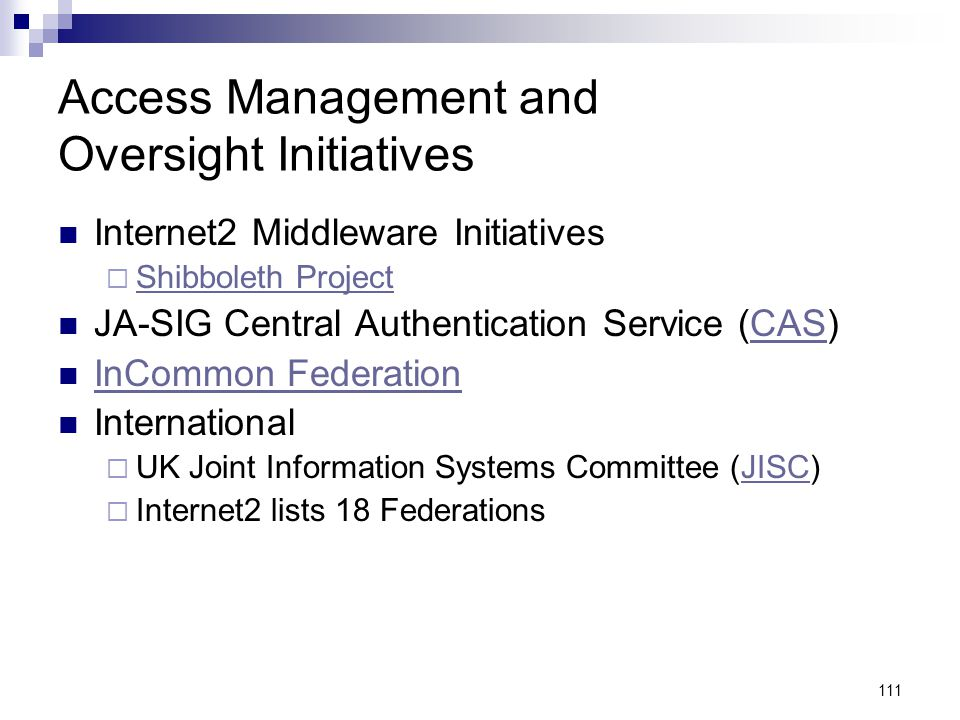 Access Management and Oversight Initiatives