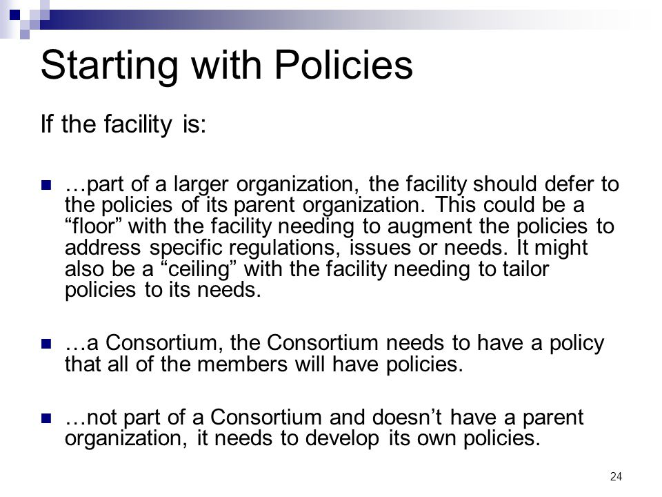 Starting with Policies