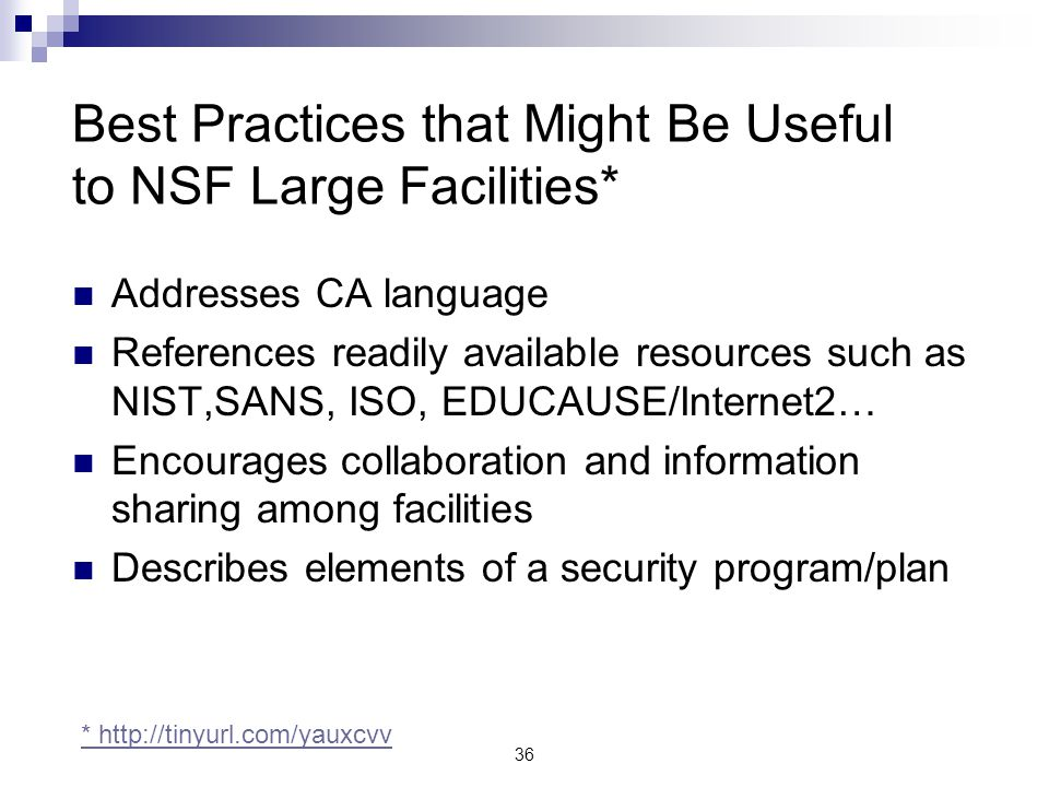 Best Practices that Might Be Useful to NSF Large Facilities*