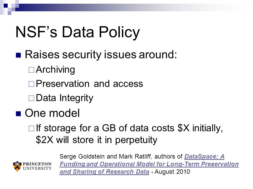 NSF's Data Policy Raises security issues around: One model Archiving