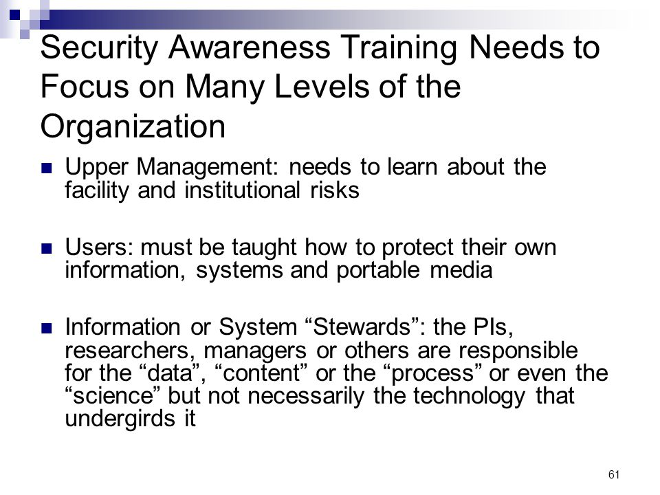 Security Awareness Training Needs to Focus on Many Levels of the Organization