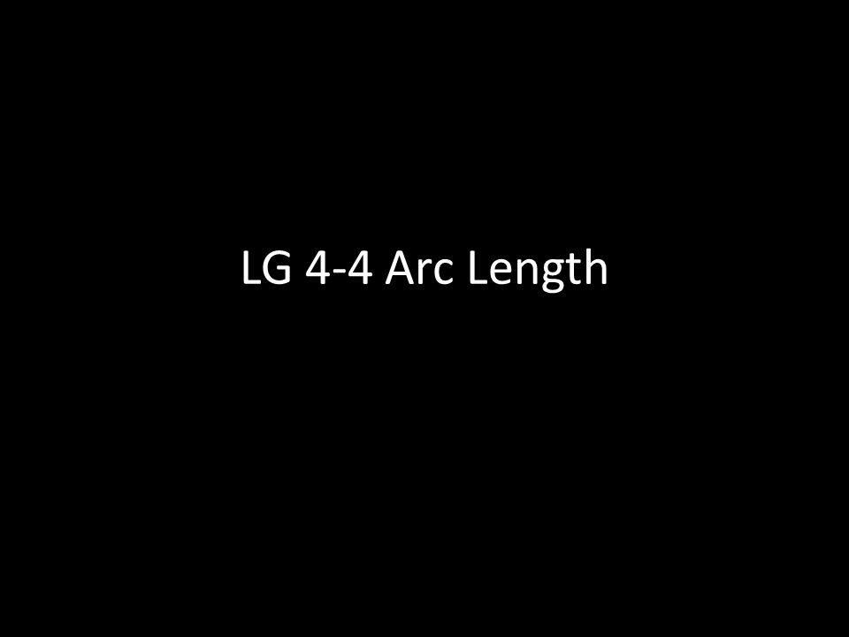 LG 4-4 Arc Length