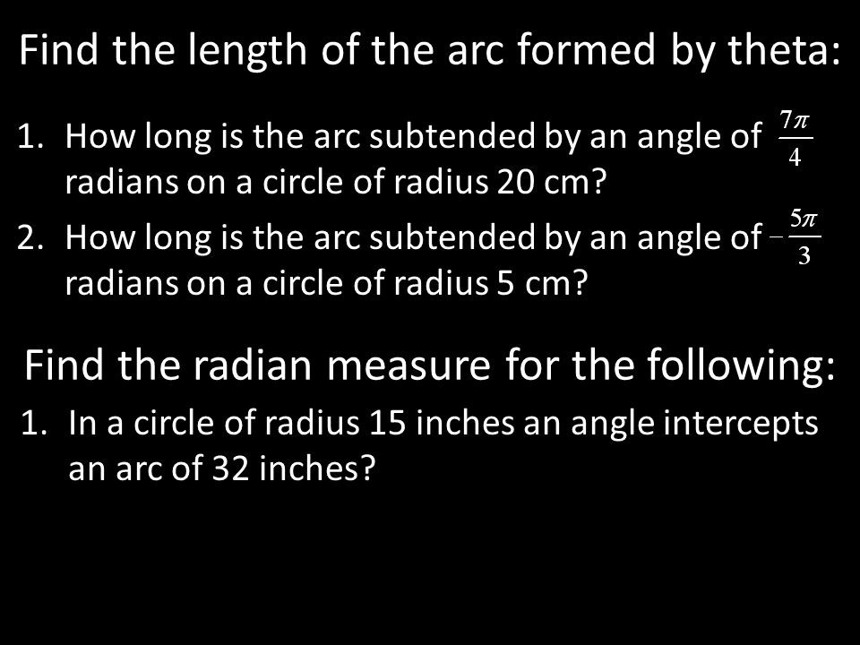 Find the length of the arc formed by theta: