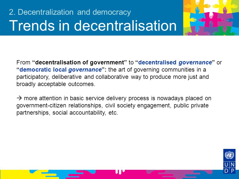 2. Decentralization and democracy Trends in decentralisation