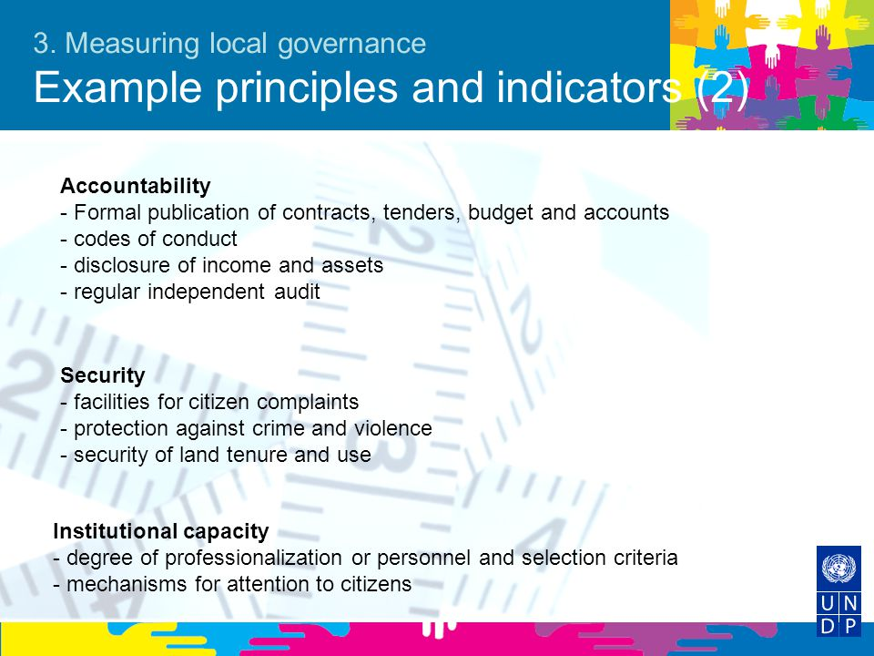 3. Measuring local governance Example principles and indicators (2)