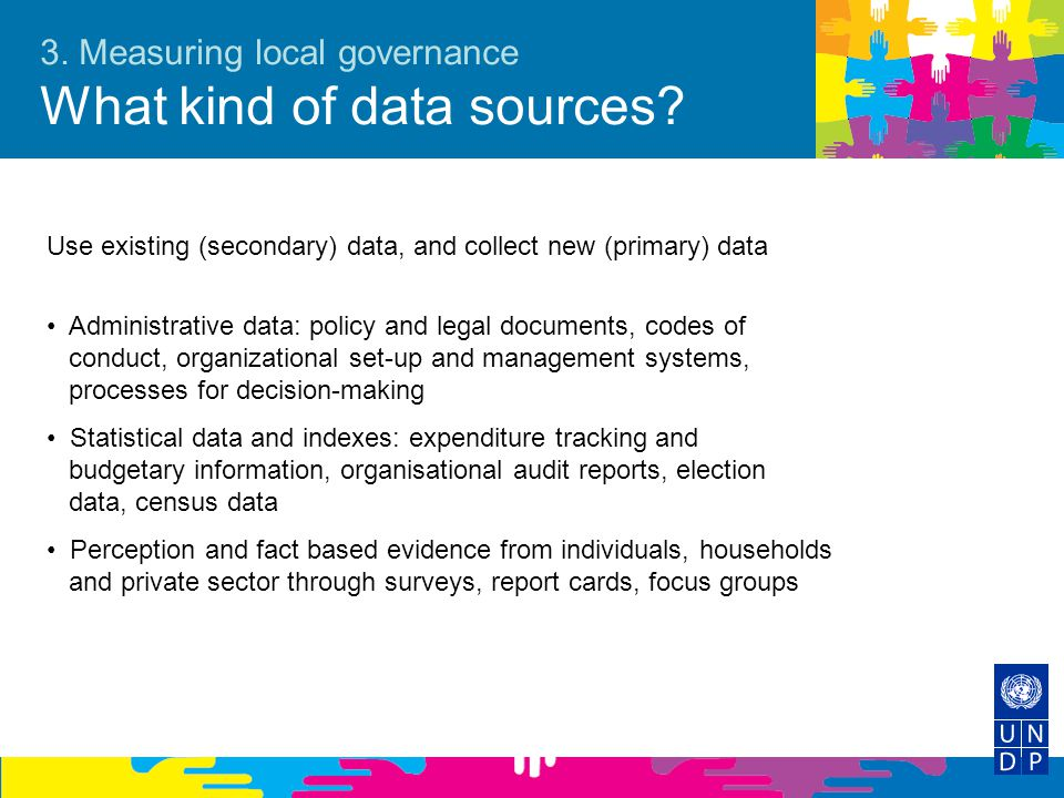 3. Measuring local governance What kind of data sources