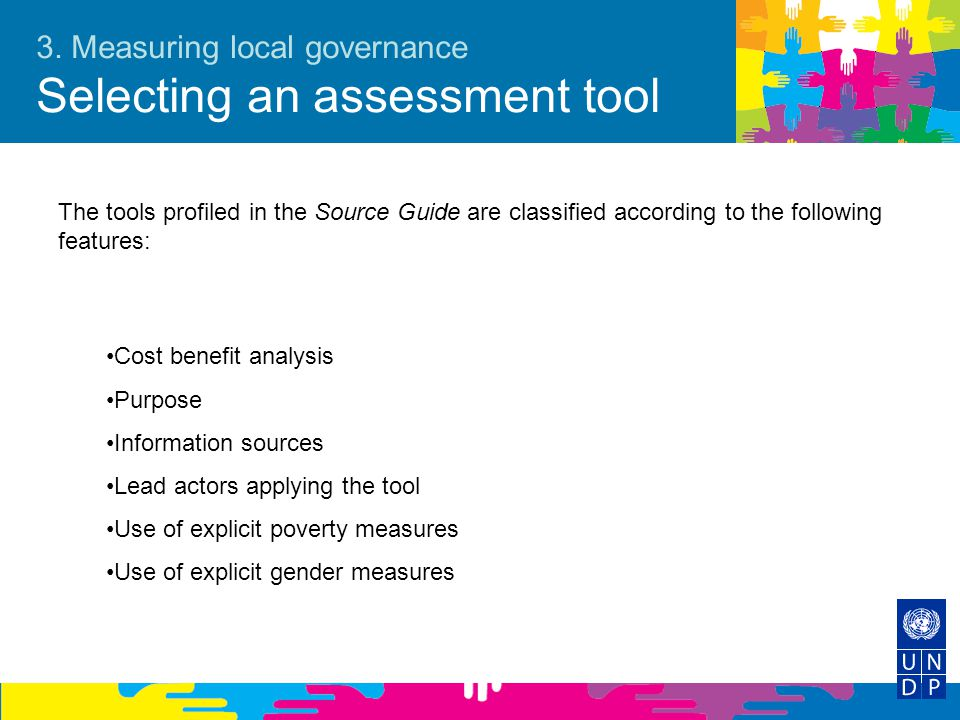 3. Measuring local governance Selecting an assessment tool