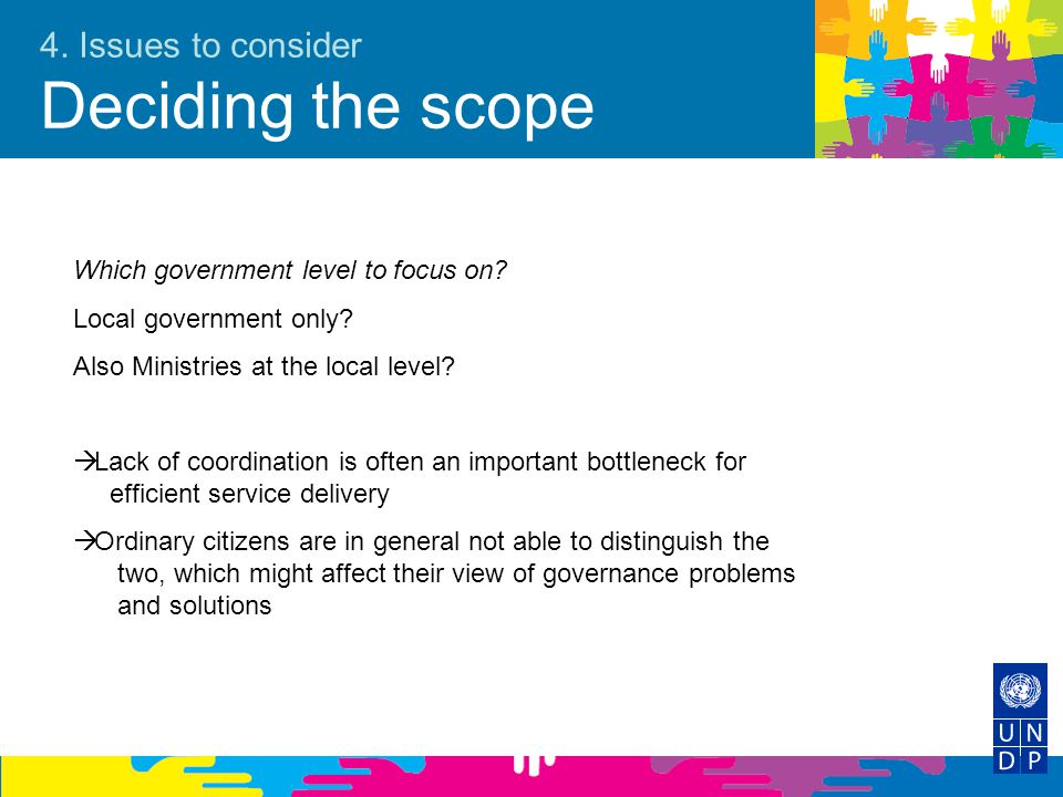 4. Issues to consider Deciding the scope