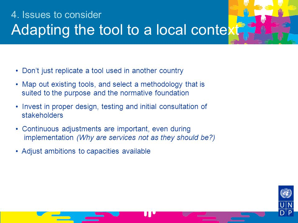 4. Issues to consider Adapting the tool to a local context