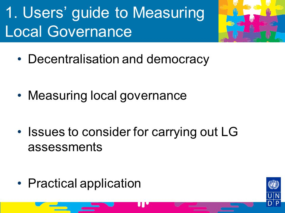 1. Users' guide to Measuring Local Governance