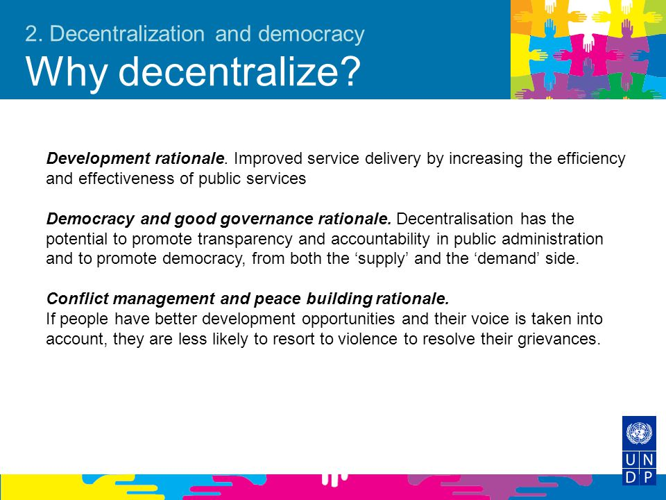 2. Decentralization and democracy Why decentralize