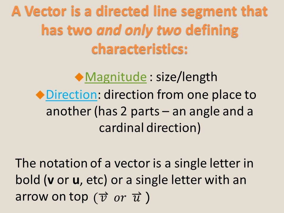 Magnitude : size/length