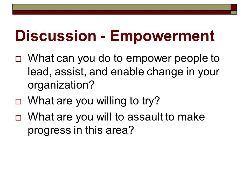 Discussion - Empowerment