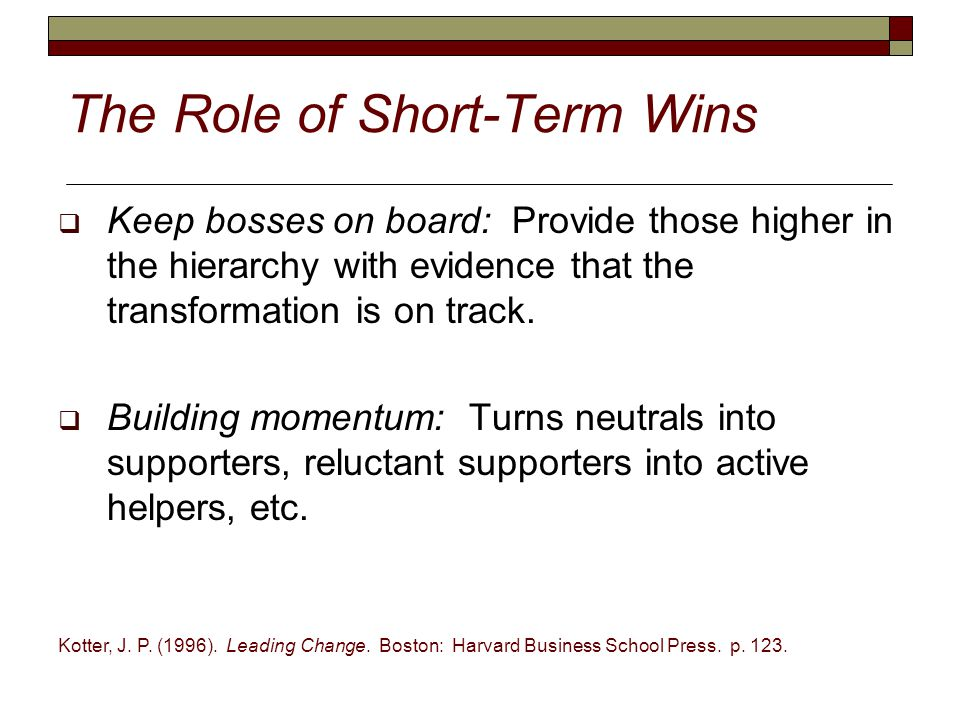 The Role of Short-Term Wins