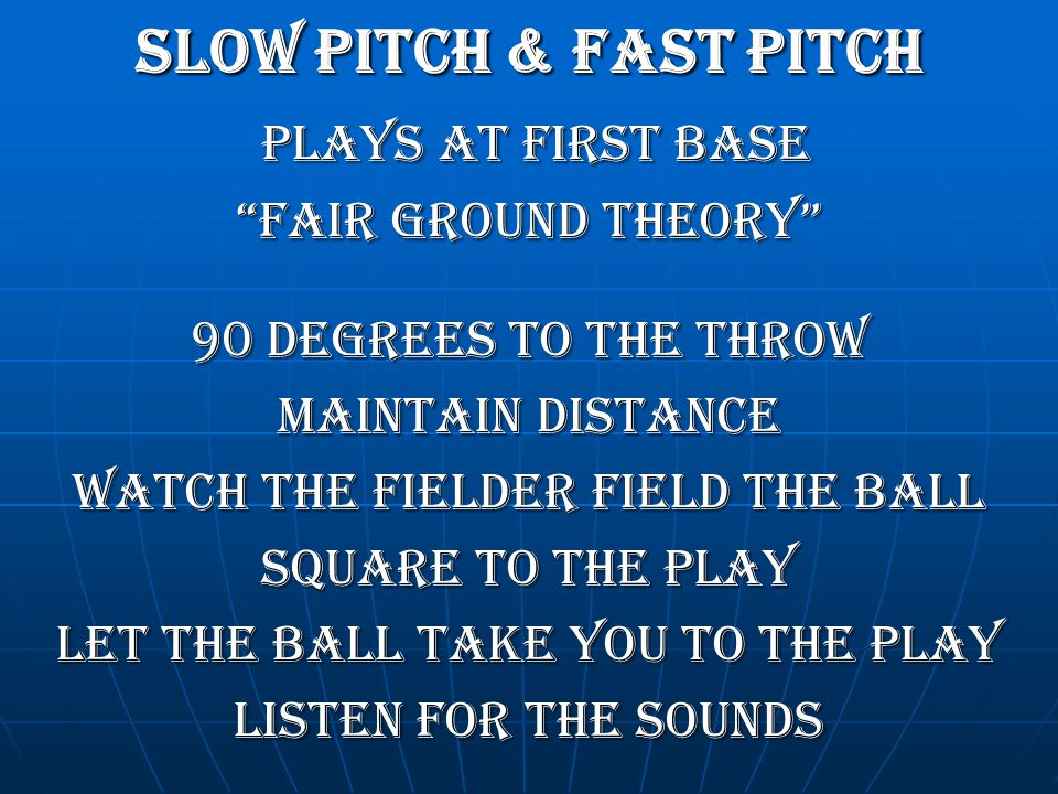 SLOW pitch & Fast pitch PLAYS at First base FAIR GROUND THEORY