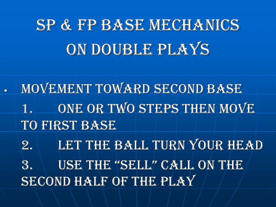 SP & FP BASE MECHANICS On DOUBLE PLAYS Movement toward second base
