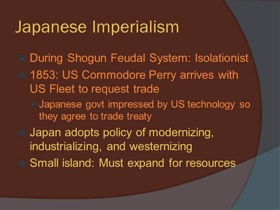 Japanese Imperialism During Shogun Feudal System: Isolationist