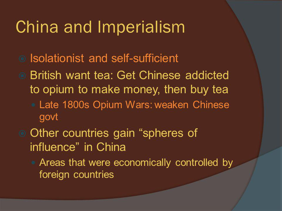 China and Imperialism Isolationist and self-sufficient