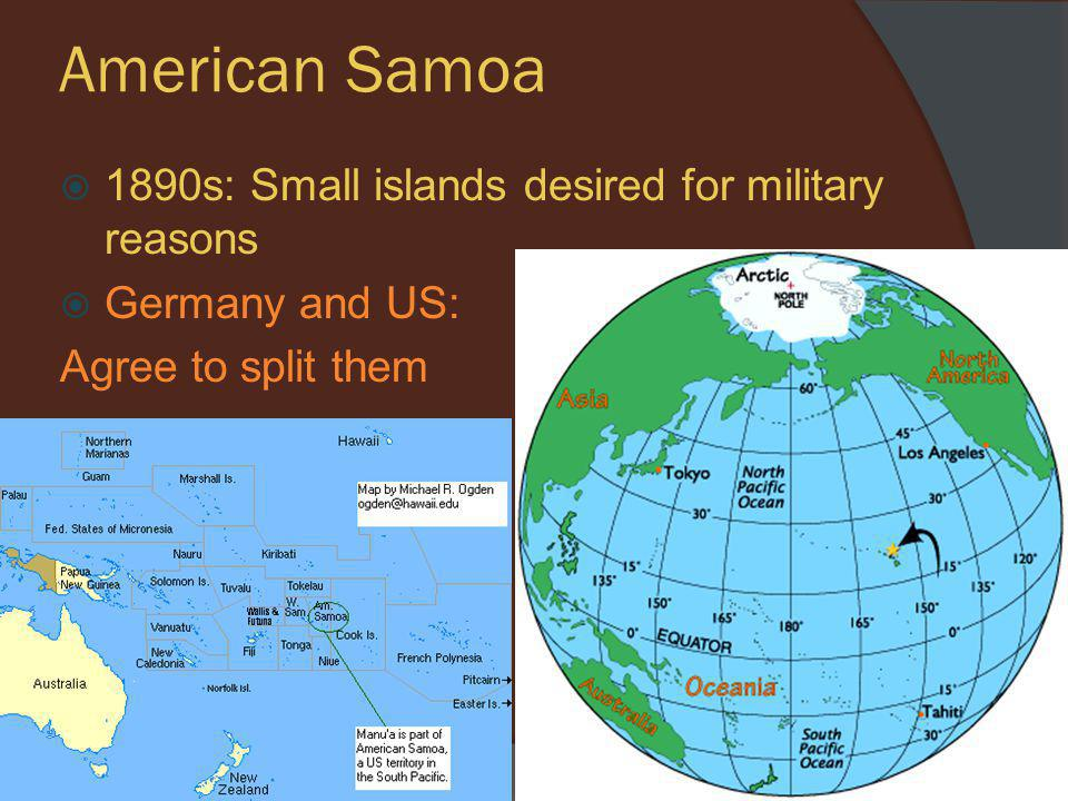 American Samoa 1890s: Small islands desired for military reasons
