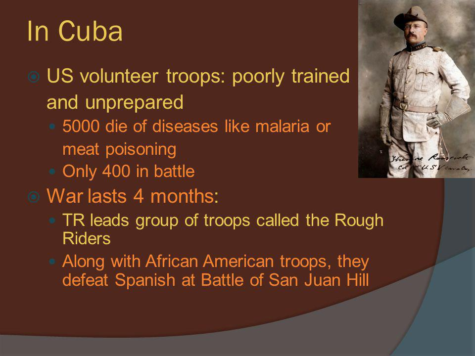 In Cuba US volunteer troops: poorly trained and unprepared