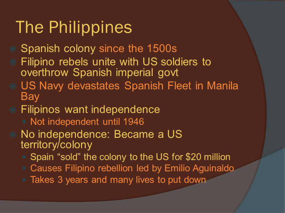 The Philippines Spanish colony since the 1500s