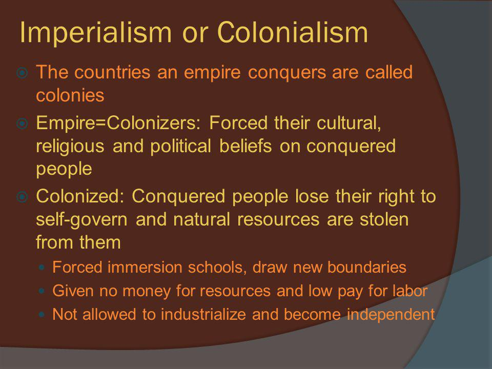 Imperialism or Colonialism