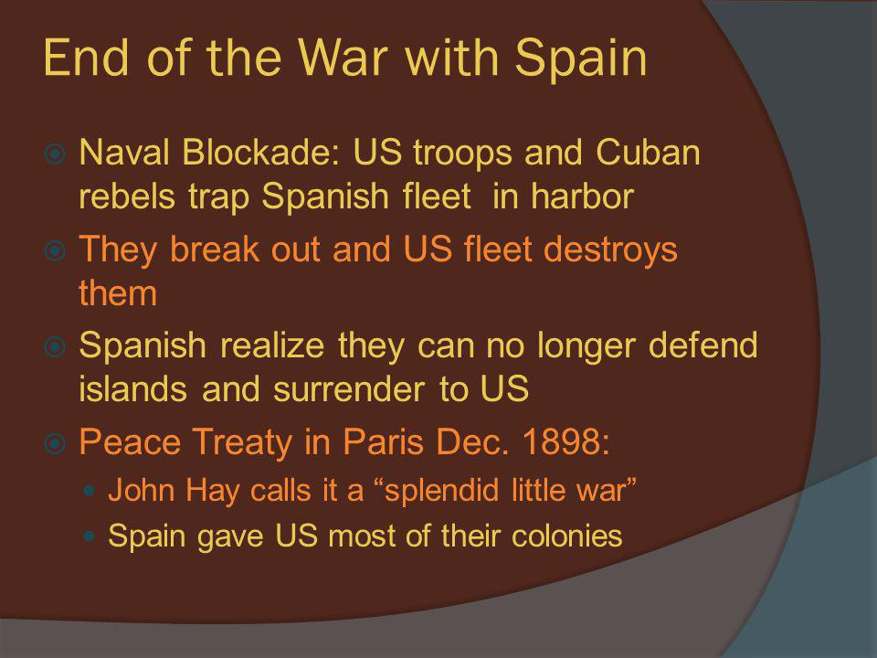 End of the War with Spain