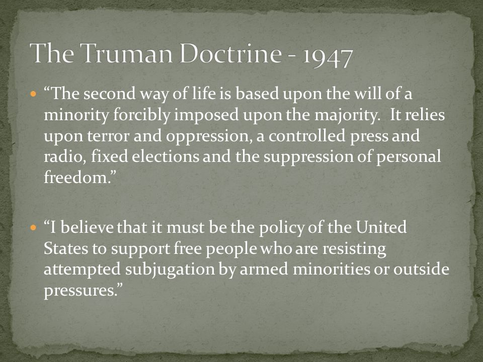 The Truman Doctrine - 1947