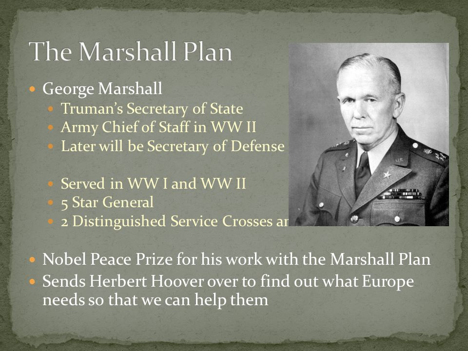 The Marshall Plan George Marshall