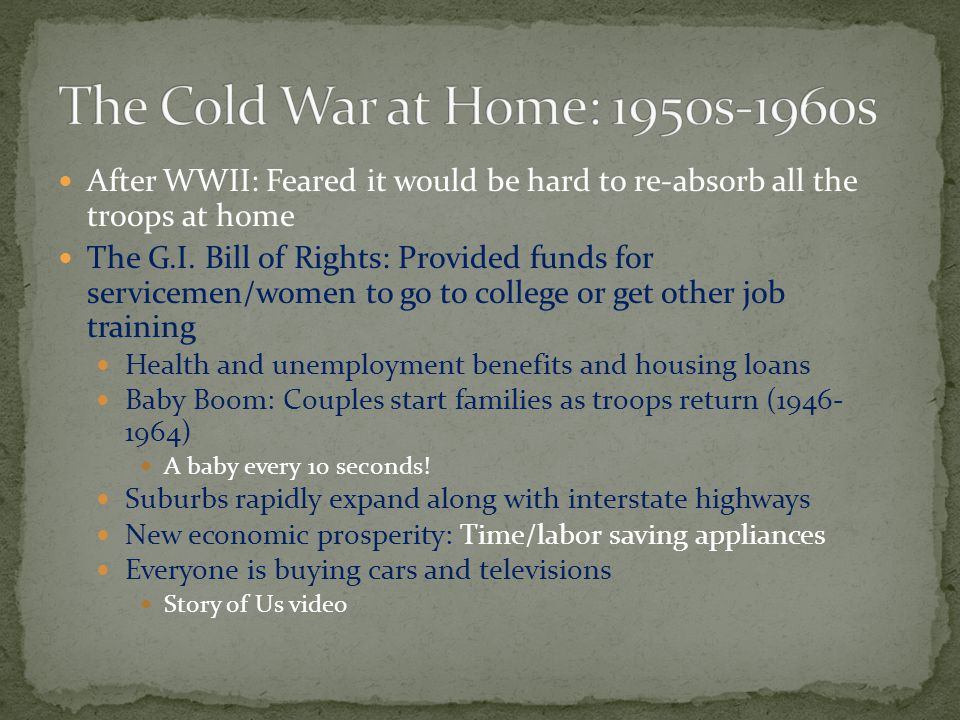 The Cold War at Home: 1950s-1960s