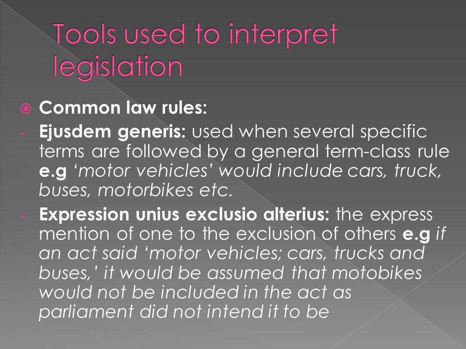 Tools used to interpret legislation