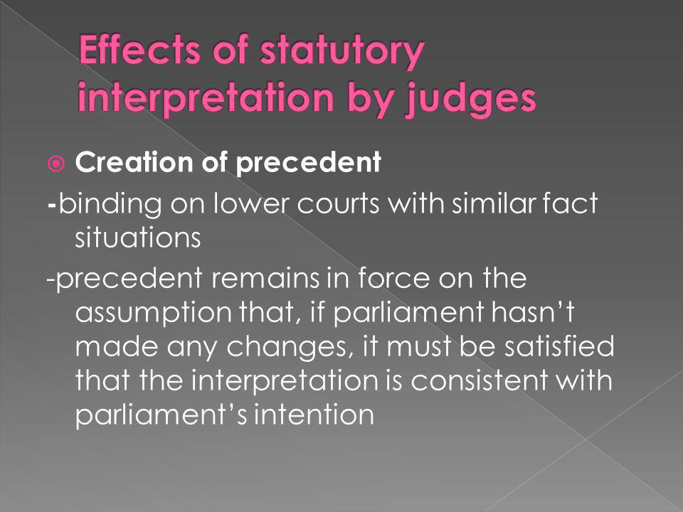 Effects of statutory interpretation by judges