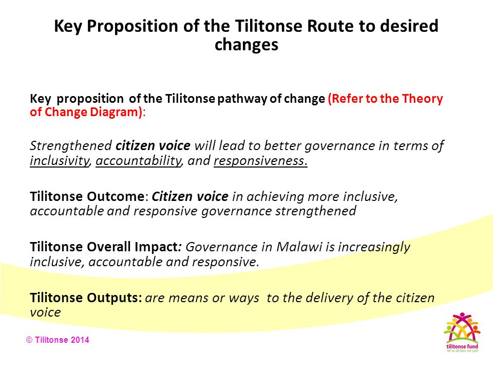 Key Proposition of the Tilitonse Route to desired changes