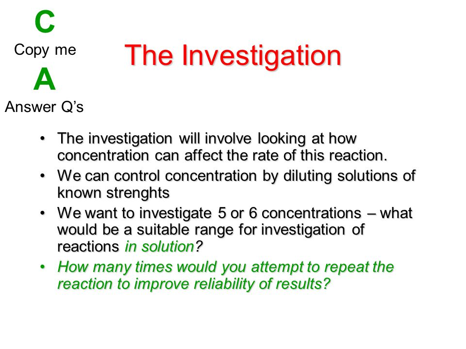 C A The Investigation Copy me Answer Q's