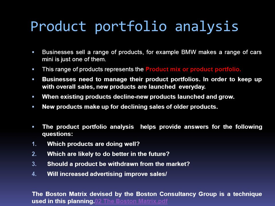 product portfolio and demand analysis of Product development and portfolio analysis tools product obsolescence consumer demand leads establishments to either eliminate these products.