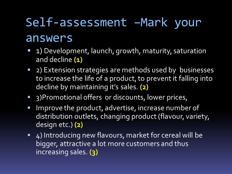 Self-assessment –Mark your answers