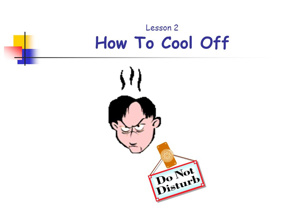 Lesson 2 How To Cool Off