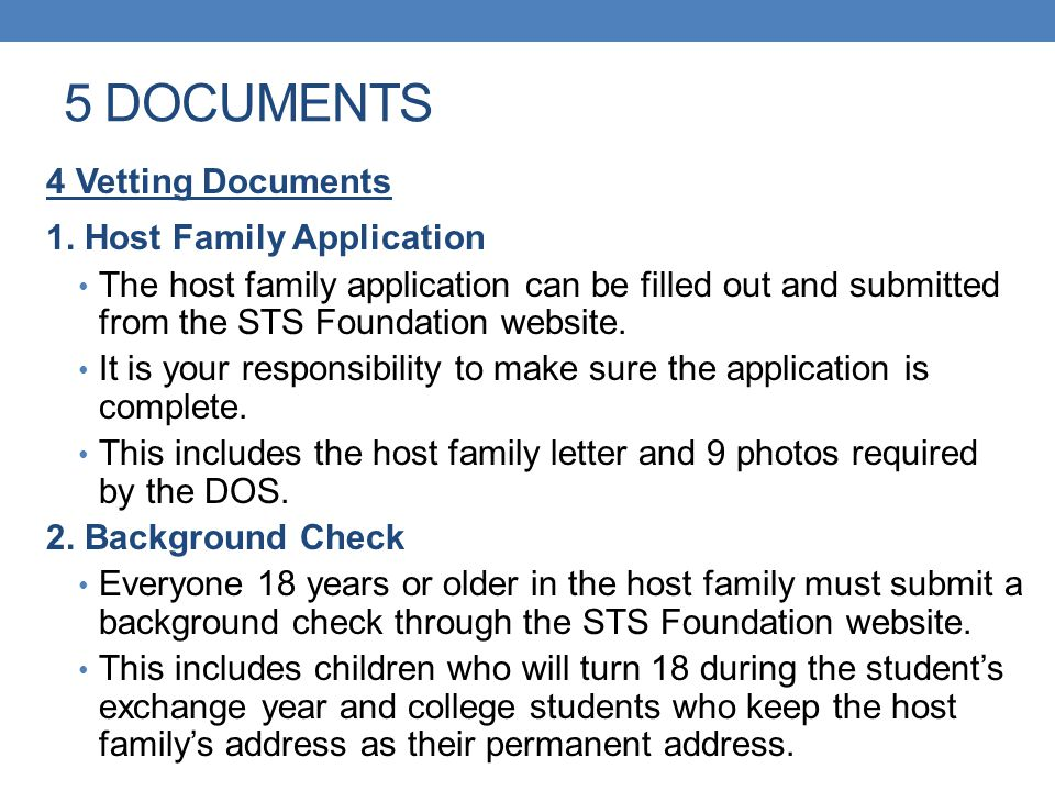 5 DOCUMENTS 4 Vetting Documents 1. Host Family Application