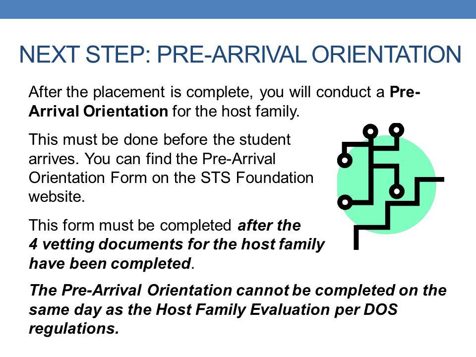 NEXT STEP: PRE-ARRIVAL ORIENTATION