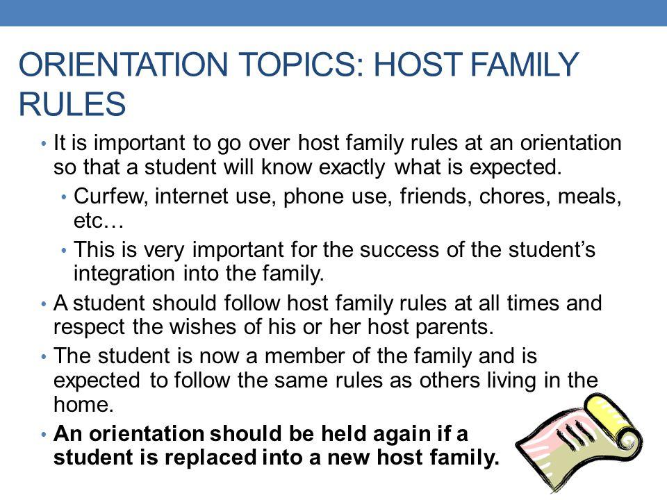 ORIENTATION TOPICS: HOST FAMILY RULES