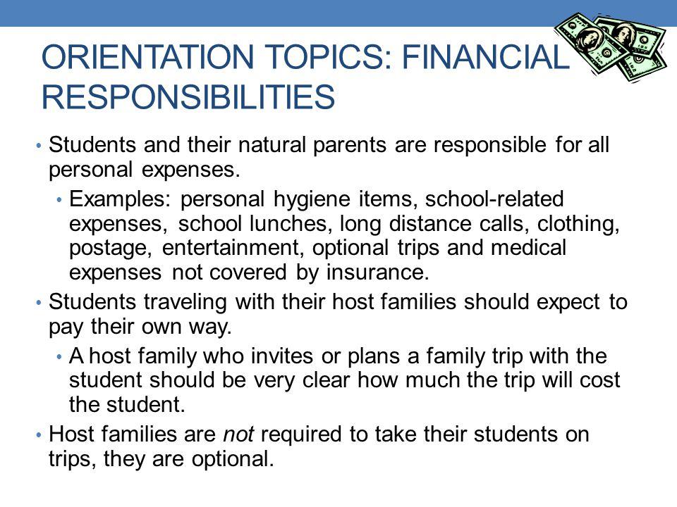 ORIENTATION TOPICS: FINANCIAL RESPONSIBILITIES