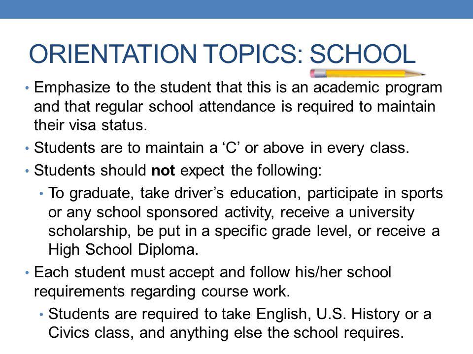 ORIENTATION TOPICS: SCHOOL