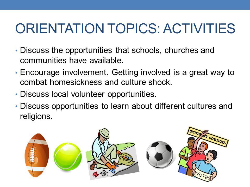 ORIENTATION TOPICS: ACTIVITIES