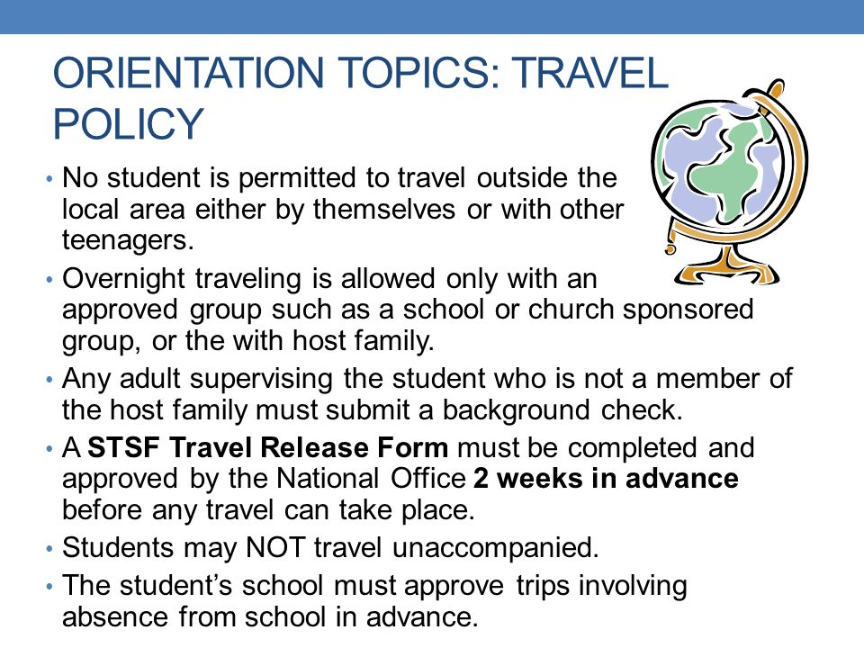 ORIENTATION TOPICS: TRAVEL POLICY
