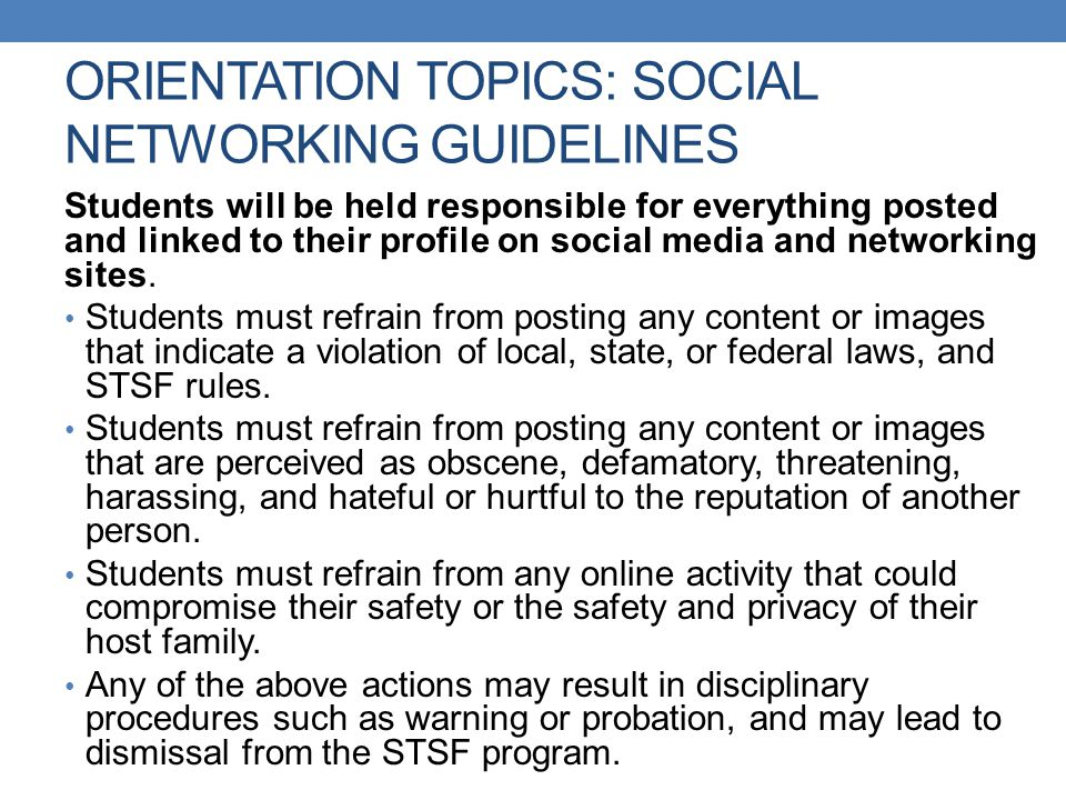 ORIENTATION TOPICS: SOCIAL NETWORKING GUIDELINES