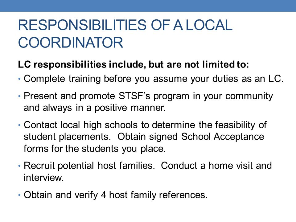 RESPONSIBILITIES OF A LOCAL COORDINATOR