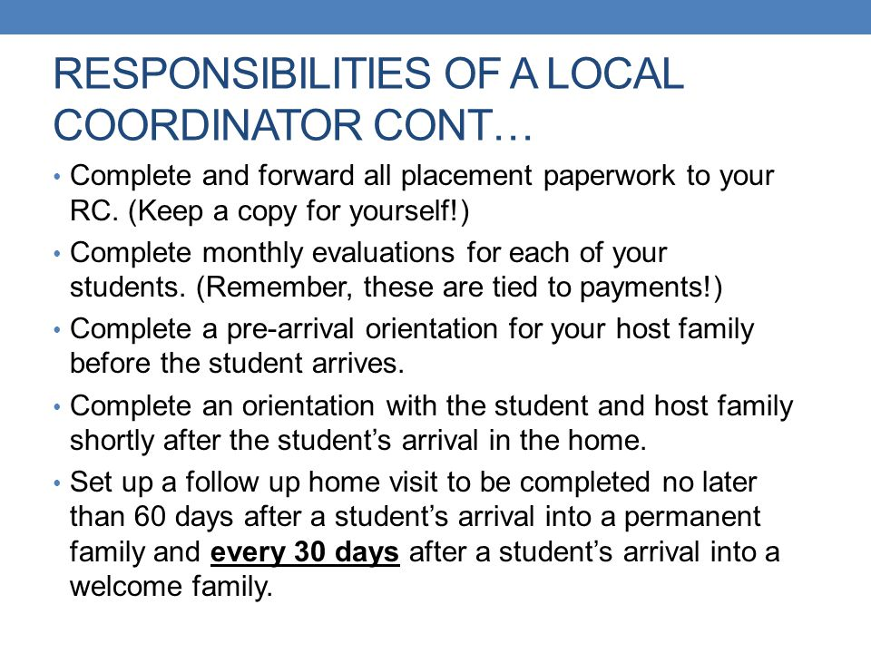 RESPONSIBILITIES OF A LOCAL COORDINATOR CONT…