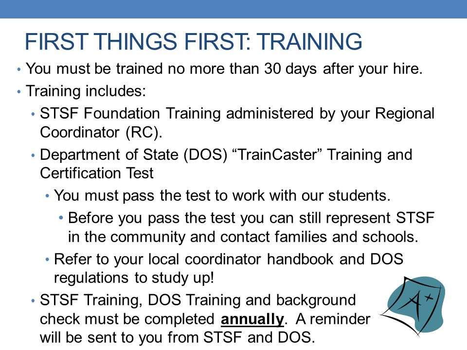 FIRST THINGS FIRST: TRAINING