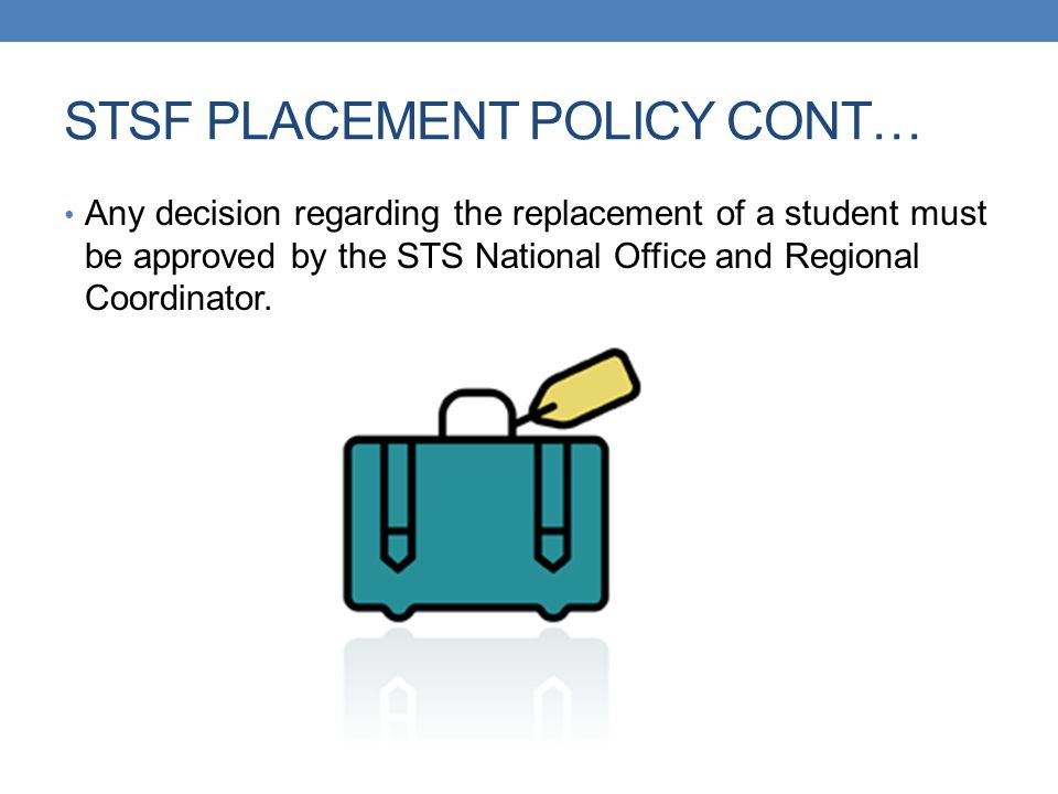 STSF PLACEMENT POLICY CONT…