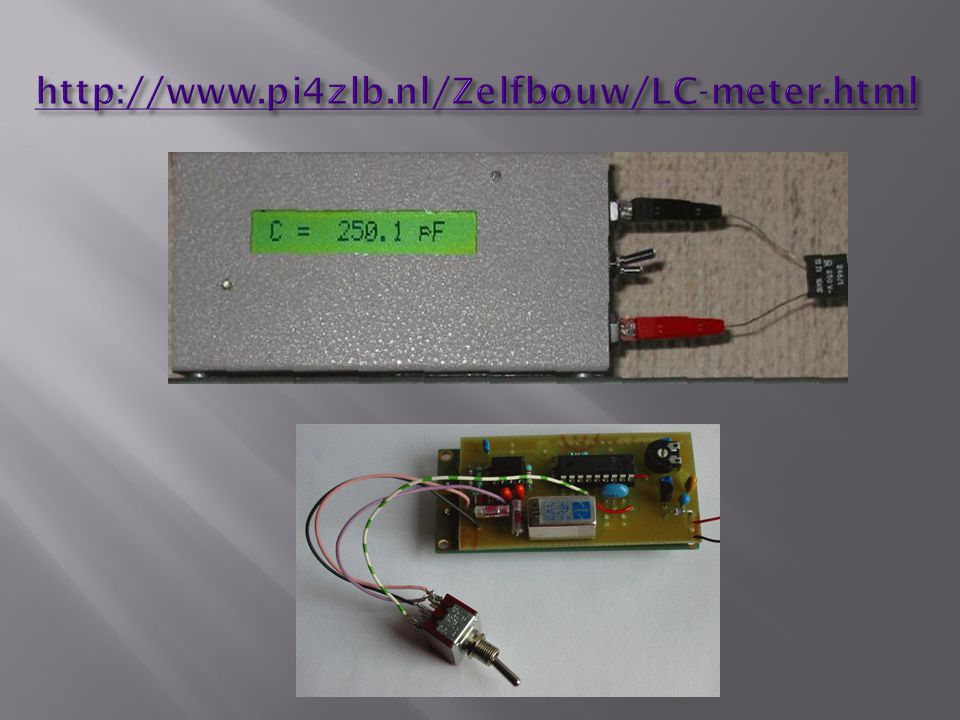 http://www.pi4zlb.nl/Zelfbouw/LC-meter.html